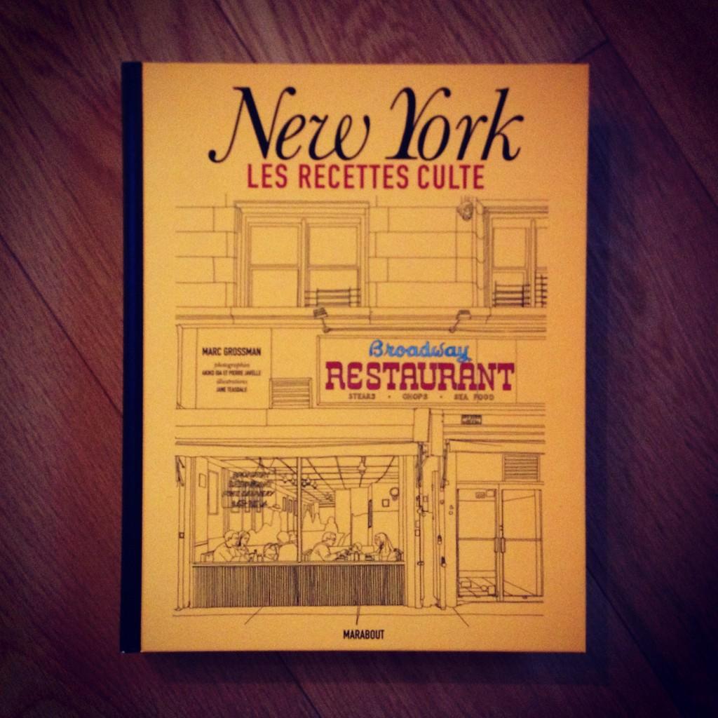 New york les recettes cultes de marc grossman notre avis - Livre cuisine marque culte ...