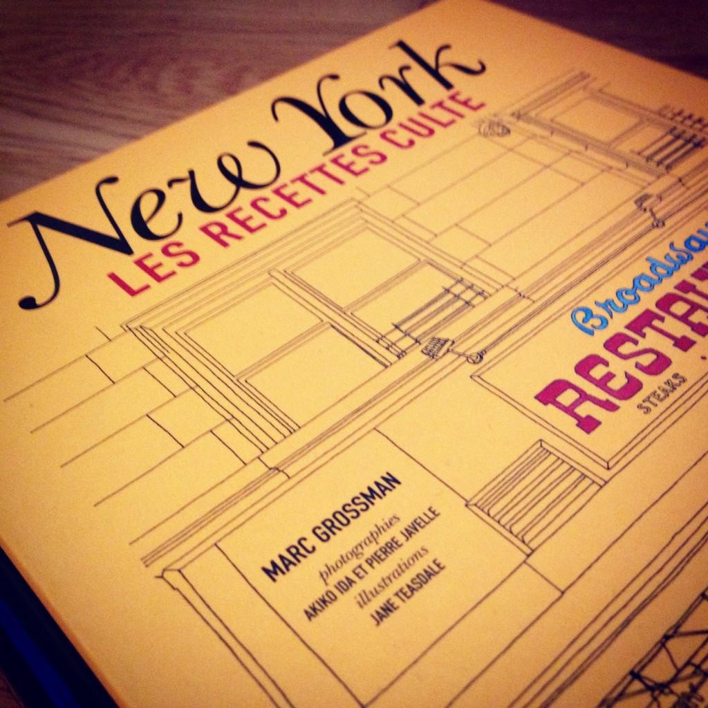 Livre New York, les Recettes Cultes de Marc Grossman